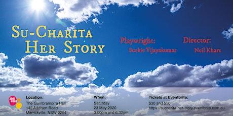 SuCharita, Her Story - Director Niel Khare- Postponed to a date to be advised  tickets