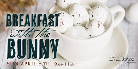 Tuscan Kitchen, Burlington | Breakfast with the Easter Bunny tickets