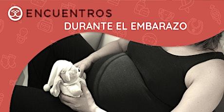 Encuentros durante el embarazo entradas