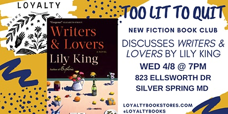 Too Lit to Quit Book Club discusses Writers & Lovers tickets