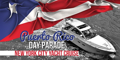 Puerto Rico Day Parade Celebration NYC Boat Party Yacht Cruise: Friday Night tickets