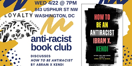 Anti-Racist Book Club discusses How to Be Anti-Racist tickets