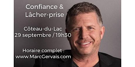 CÔTEAU DU LAC - Confiance / Lâcher-prise 25$  tickets