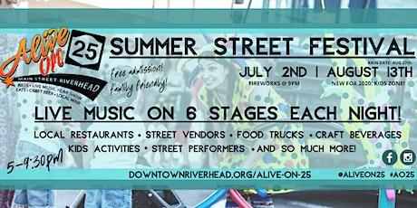 Alive on 25 - Downtown Riverhead Summer Street Festival tickets