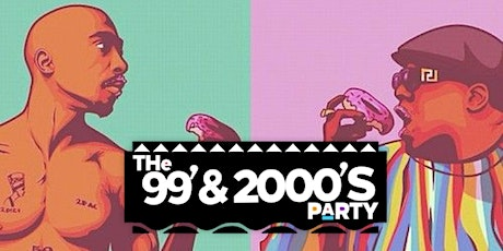 The 99 & 2000's Party Friday May 1st 10pm tickets