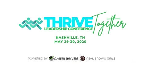 Thrive Together Leadership Development Conference tickets