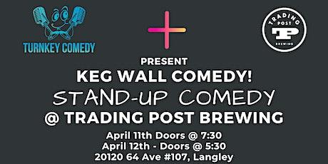 Keg Wall Comedy tickets