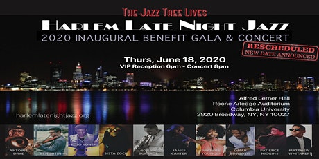 NEW DATE:Harlem Late Night Jazz, Inc. 2020 Inaugural Benefit Gala & Concert tickets