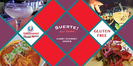 Gabby Gourmet 5 Course Dinner at Que Bueno Suerte tickets