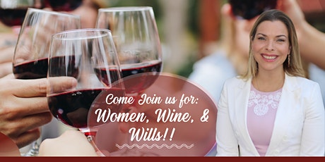 Women Wine & Wills!! tickets