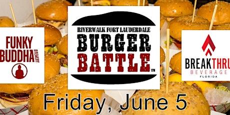 Riverwalk Fort Lauderdale Burger Battle XI tickets