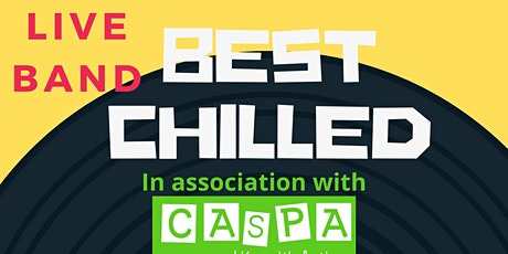 CASPA presents 'Best Chill' Live Band Night tickets