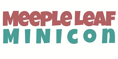 Meeple Leaf Minicon tickets