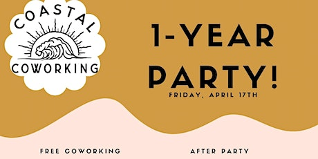 Coastal Coworking turns 1, come celebrate! tickets