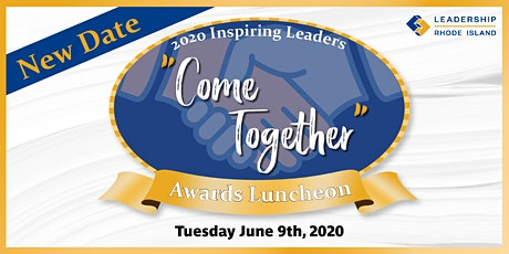 """LRI's 2020 Inspiring Leaders """"Come Together"""" Award tickets"""