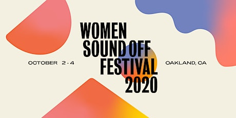 WOMEN SOUND OFF FESTIVAL 2020 - Real Plant Girl Sh*t tickets