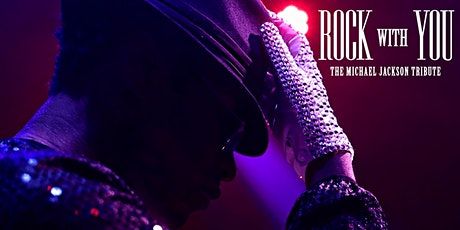Rock With You - The Michael Jackson Tribute tickets