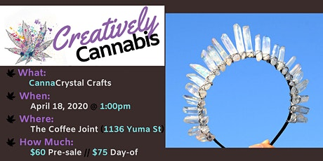 Creatively Cannabis: CannaCrystal Crafts @ The Coffee Joint (5/16/20) tickets