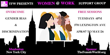 WOMEN & WORK - FREE Support Group tickets