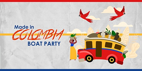 Made In Colombia Celebration NYC Boat Party Yacht Cruise: Saturday Night tickets
