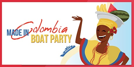 Made In Colombia Celebration NYC Boat Party Yacht Cruise: Friday Night tickets