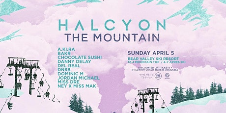 Halcyon- The Mountain tickets