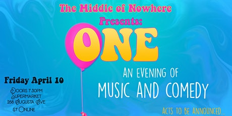 The Middle Of Nowhere Presents: ONE tickets