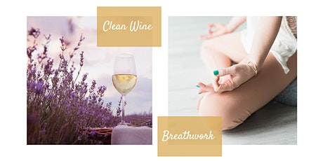 Ditch the Stress with Breathwork and Clean Wine tickets