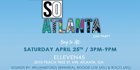 3rd Annual  SoAtlanta DayParty tickets