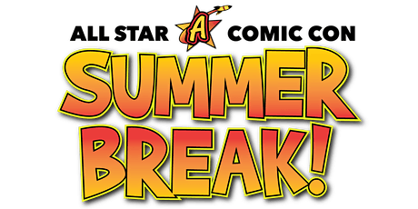 All Star Con Summer Break tickets
