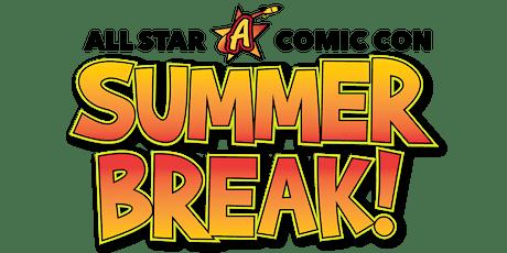 All Star Con Summer Break tickets