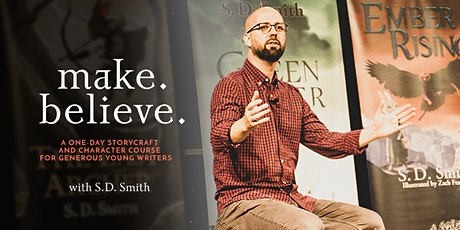Make. Believe. ~ Featuring Author S.D. Smith tickets