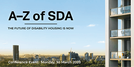 A-Z of SDA: The future of disability housing is now | Conference tickets