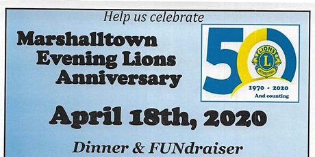 Marshalltown Evening Lions 50th Anniversary Party. Dinner, Trivia & Auction tickets