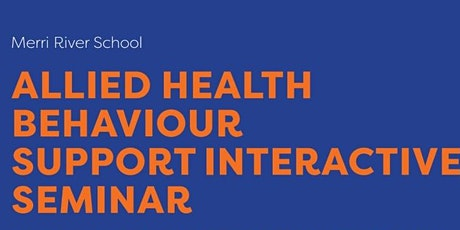 Allied Health Behaviour Support Interactive Seminar tickets