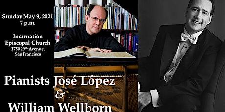 JOSÉ LÓPEZ AND WILLIAM WELLBORN, PIANO 4-HANDS -  The Beethoven 2020 Projec tickets
