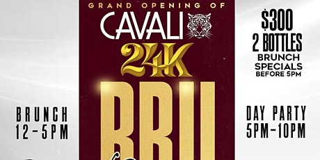 24K BRUNCH & DAY PARTY @ CAVALI HOSTED BY #TEAMINNO tickets