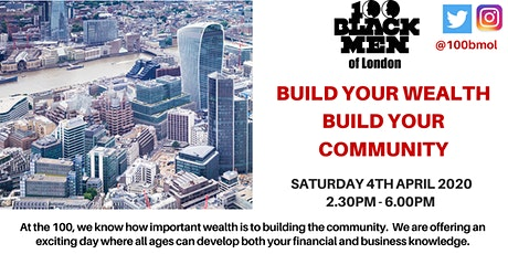 Build Your Wealth : Build Your Community tickets