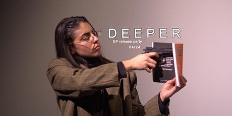 Deeper EP Release Party tickets