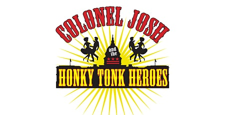 LIVE MUSIC: Colonel Josh & The Honky Tonk Heroes tickets