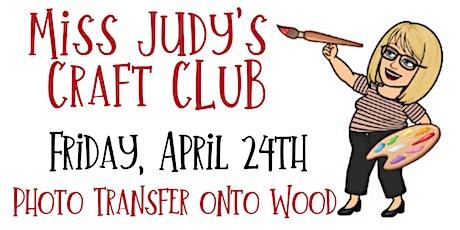 Miss Judy's Craft Club tickets