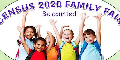Census 2020 Family Fair tickets