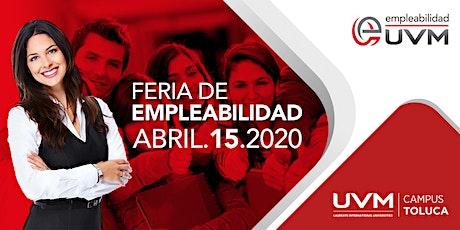 Feria de Empleabilidad-Comunidad UVM Campus Toluca entradas