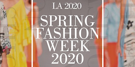 LA Fashion Week Runway Shows & Wrap Party - Beverly Hills Red Carpet Event tickets