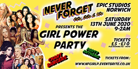 Never Forget presents the GIRL POWER PARTY tickets