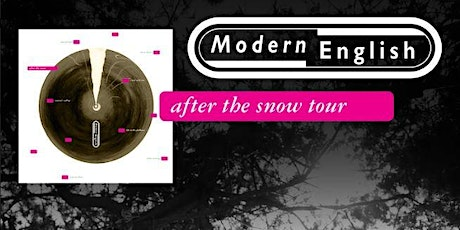 Modern English - After The Snow Tour 2020 tickets