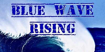 Instant Joy! & Field Team 6 Present: Blue Wave Rising