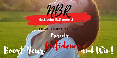 Boost Your Confidence and Win! tickets