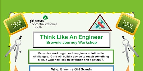 Think Like An Engineer - Brownie Journey - Fresno tickets