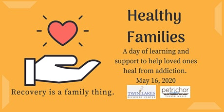 Healthy Families: Healing from Addiction tickets